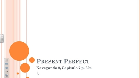 Thumbnail for entry Navegando 2.7 Present Perfect Tense