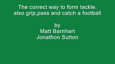 Thumbnail for entry football instructional video by jon and matt