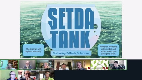 Thumbnail for entry Rec - 24 Jun 2020 12:24 - SETDA TANK  -  A SHARK-TANK STYLE EVENT.mp4