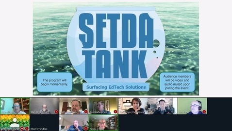 Thumbnail for entry SETDA TANK  -  A SHARK-TANK STYLE EVENT Session 1