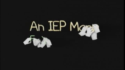 Thumbnail for entry An IEP Map: Navigating Your Way through the Maze