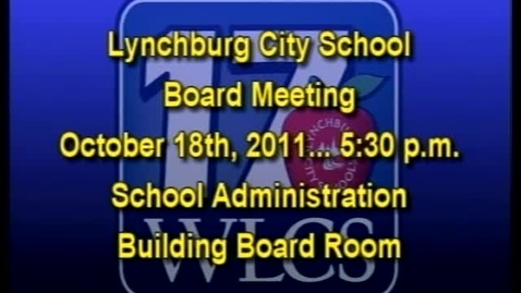 Thumbnail for entry 10-18-11 LCS Board Meeting