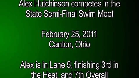 Thumbnail for entry Alex Hutchinson State Swimming Semi-Finals 02-25-11