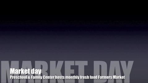 Thumbnail for entry Preschool & Family Center Farmers Market
