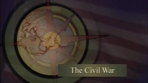 Thumbnail for entry Snippets of Learning Chapter 7: The Civil War