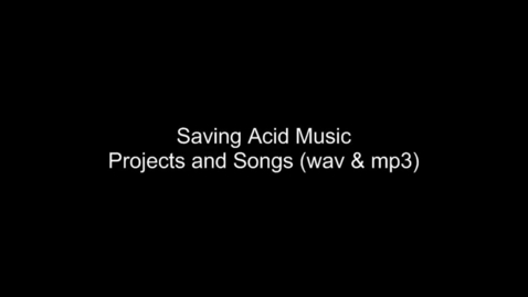 Thumbnail for entry Saving Acid Music Projects and Songs