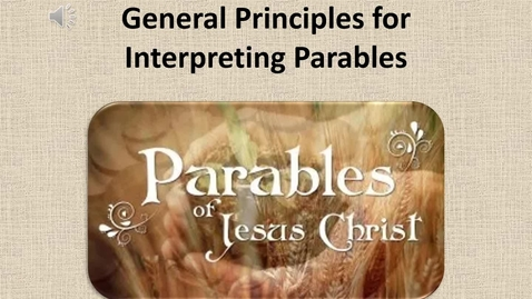 Thumbnail for entry Hermeneutics - Parables Video