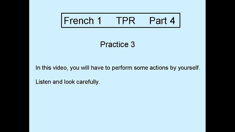 Thumbnail for entry TPR L1 Part 4  Practice 3