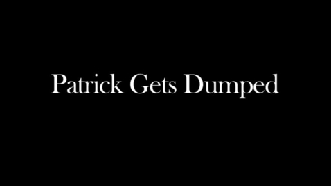Thumbnail for entry Patrick Gets Dumped