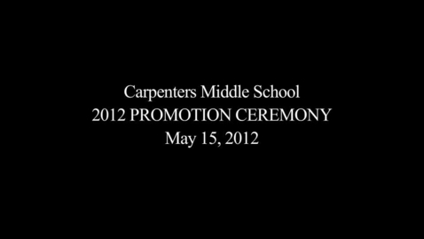 Thumbnail for entry 2011-2012 Eighth Grade Promotion Ceremony