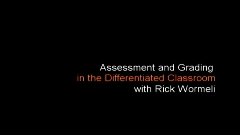 Thumbnail for entry Rick Wormeli: Redos, Retakes, and Do-Overs, Part One