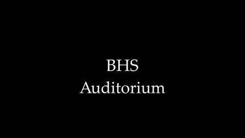 Thumbnail for entry BHS Auditorium