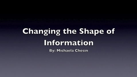 Thumbnail for entry Explaining Changing the Shape of Information