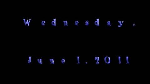 Thumbnail for entry Wednesday, June 1, 2011