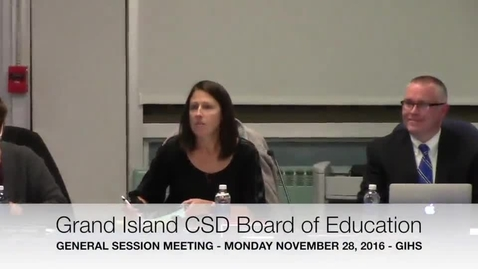 Thumbnail for entry Grand Island CSD Board of Education Meeting 11-28-2016