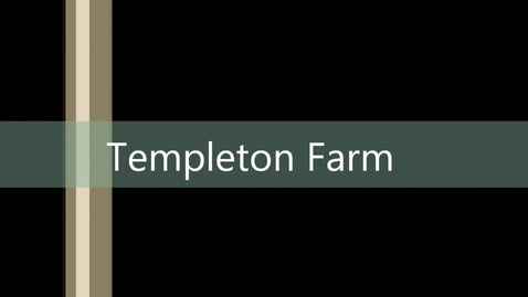 Thumbnail for entry Templeton Farm