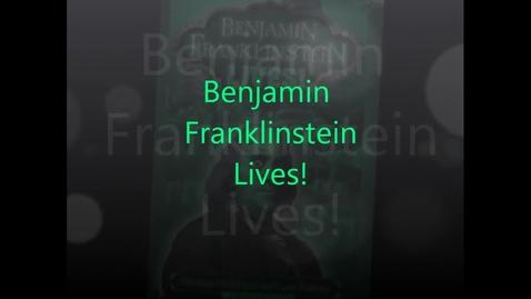 Thumbnail for entry Benjamin Franklinstein Lives!