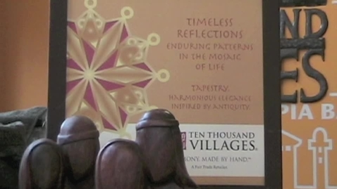 Thumbnail for entry Ten Thousand Villages Student News Story