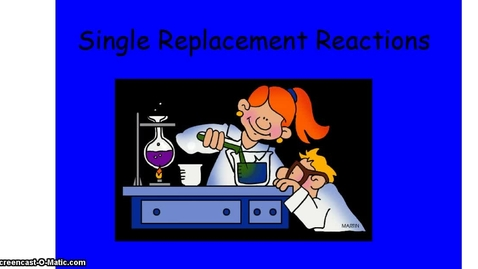 Thumbnail for entry Single Replacement Tutorial