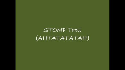 Thumbnail for entry Williams/Henning/Darnell, A1/B2/B4, STOMP Troll (AHTATATATAH)