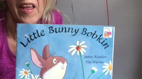 Thumbnail for entry Little Bunny Bobkin by James Riordan  & Illustrated by Tim Warnes