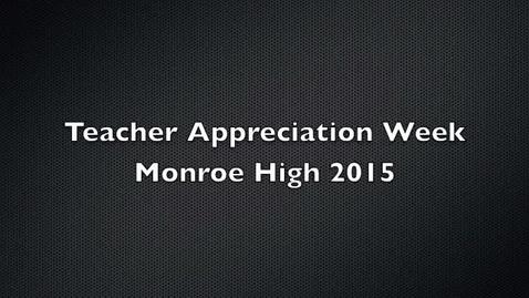 Thumbnail for entry MHS Teacher Appreciation 2015