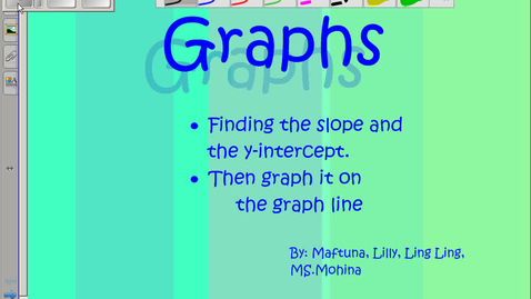Thumbnail for entry Finding the slope and y intercept