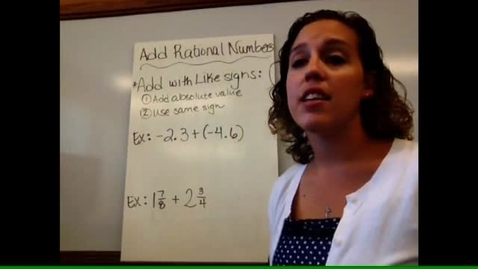 Thumbnail for entry Pre-Alg - Sect 1-7 Add Rational Numbers