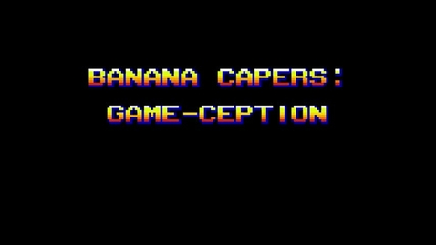 Thumbnail for entry Banana Caper, 2nd Block, Suite 1, Fall 2017