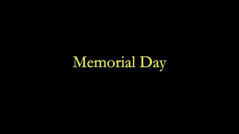 Thumbnail for entry Memorial Day Tribute