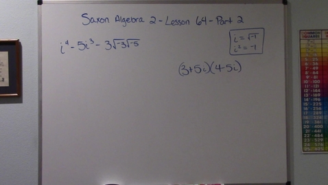 Thumbnail for entry Saxon Algebra 2 - Lesson 64 - Complex Fractions - Complex Numbers - Part 2