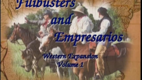 Thumbnail for entry The Filibusters Come to Texas: Setting the Scene