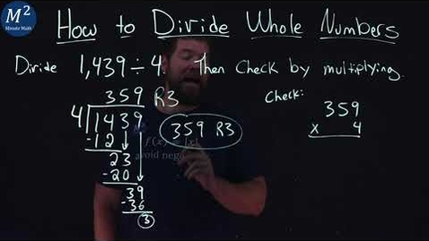 Thumbnail for entry How to Divide Whole Numbers | 1,439÷4 | Part 4 of 6 | Minute Math