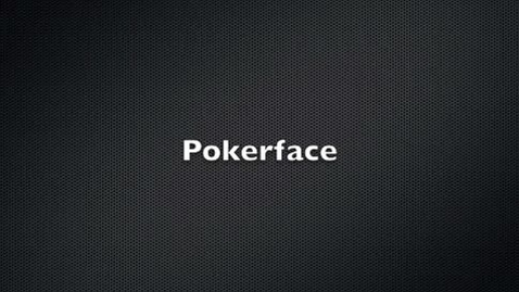 Thumbnail for entry Pokerface