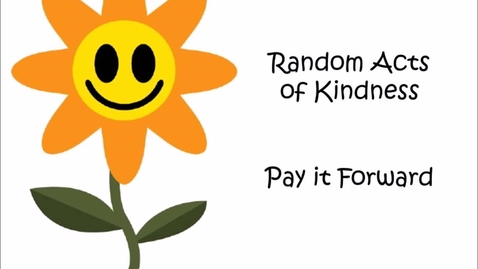 Thumbnail for entry Kindness Pay it Forward