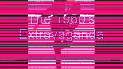 Thumbnail for entry The 1960's Extravaganza