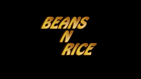 Thumbnail for entry Beans-n-Rice episode 1