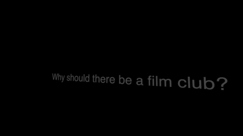 Thumbnail for entry Film Club Proposal