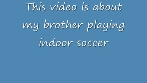 Thumbnail for entry Indoor Soccer