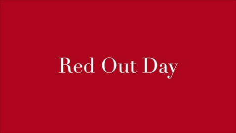 Thumbnail for entry Red Out Day
