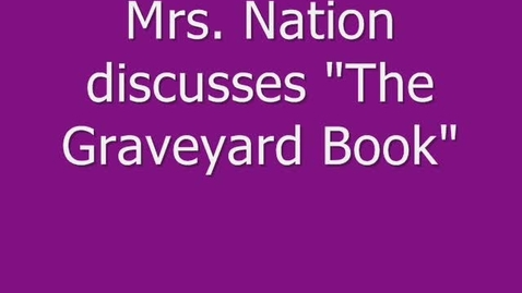 """Thumbnail for entry MWMS Book talk #2-""""The Graveyard Book"""""""