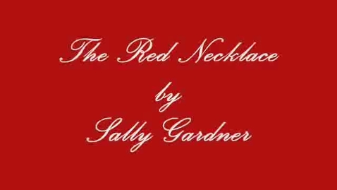 Thumbnail for entry THE RED NECKLACE, by Sally Garndner