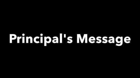 Thumbnail for entry Principal's Back To School Night Message