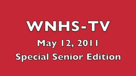 Thumbnail for entry WNHS-TV May 12, 2011 • Senior Show