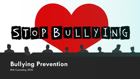 Thumbnail for entry BullyingPreventionPPT (1)