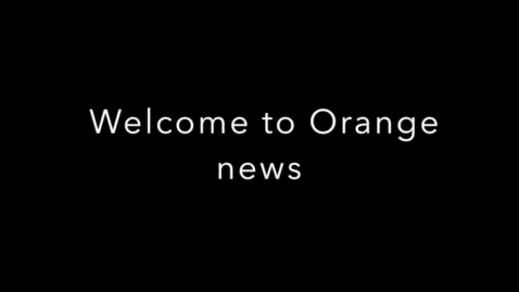 Thumbnail for entry Orange News 10/21/2016