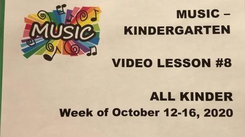 Thumbnail for entry Music Kinder Lesson #8