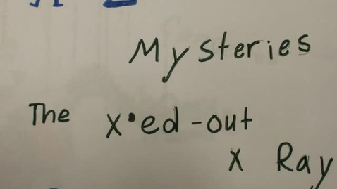 Thumbnail for entry A to Z Mysteries: Xed Out X Ray