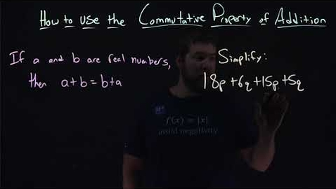 Thumbnail for entry How to Use the Commutative Property of Addition | Minute Math