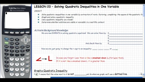 Thumbnail for entry Lesson 20 - Solving Quadratic Inequalities in One Variable